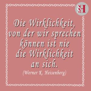 Jura Zitate Werner K. Heisenberg Zitat